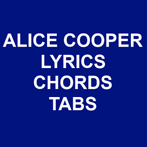 Alice Copper LYrics and Chords